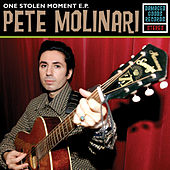 One Stolen Moment by Pete Molinari