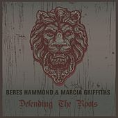 Play & Download Beres Hammond & Marcia Griffiths Defending the Roots by Various Artists | Napster