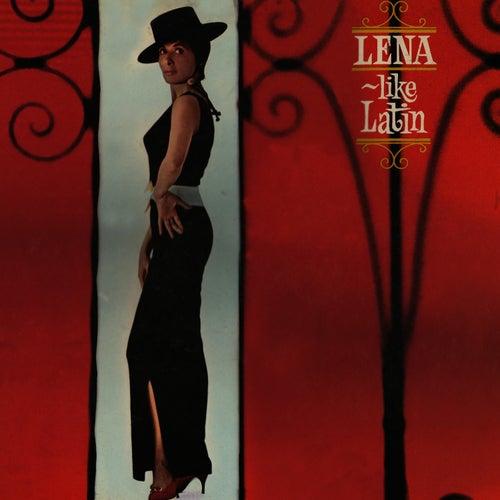 Lena Like Latin & More by Lena Horne