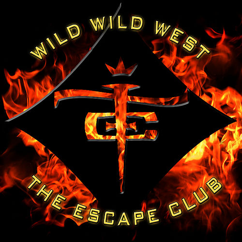 Play & Download Wild Wild West by The Escape Club | Napster