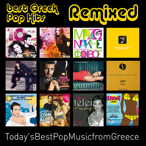 Play & Download Best Greek Pop Hits Remixed (Digital Only) by Various Artists | Napster