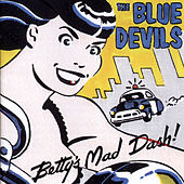 Betty's Mad Dash by The Blue Devils