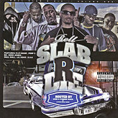 Play & Download Slab R' Die by Various Artists | Napster