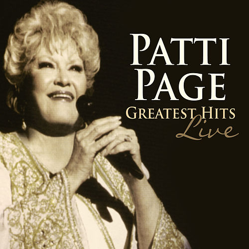 Greatest Hits Live by Patti Page