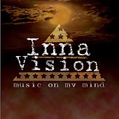 Play & Download Music On My Mind by Inna Vision | Napster