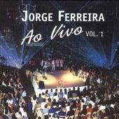 Ao Vivo Vol.1 by Jorge Ferreira