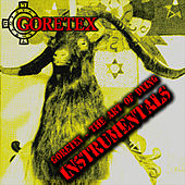 Play & Download The Art Of Dying Instrumentals -2005 by Goretex | Napster