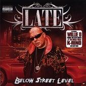 Below Street Level by Late