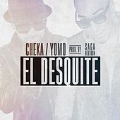 Play & Download El Desquite by Cheka | Napster