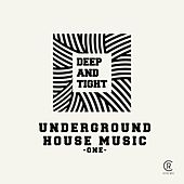 Play & Download Deep & Tight, Vol. 1 by Various Artists | Napster