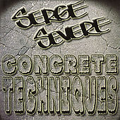 Play & Download Concrete Techniques by Serge Severe | Napster