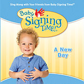 Baby Signing Time Vol. 3 - A New Day by Rachel Coleman