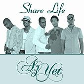 Play & Download Share Life by Az Yet | Napster