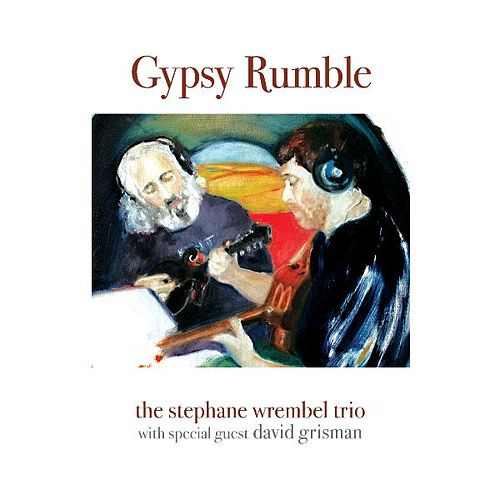 Play & Download Gypsy Rumble by The Stephane Wrembel Trio | Napster
