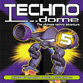 Play & Download Technodome 5 by Various Artists | Napster