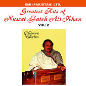 Play & Download Grestest Hits Of Nusrat Fateh Ali Khan Vol -2 by Nusrat Fateh Ali Khan | Napster