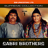Play & Download Greatest Hits Of Sabri Brothers Vol -1 by Sabri Brothers | Napster