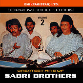 Play & Download Grestest Hits Of Sabri Brothers Vol -2 by Sabri Brothers | Napster