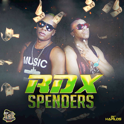 Play & Download Spenders - Single by RDX | Napster