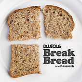 Play & Download Break Bread b/w Research by Dujeous | Napster