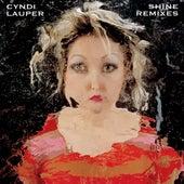 Play & Download Shine Remixes by Cyndi Lauper | Napster