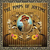 Play & Download Funk Fixes and Remixes by The Pimps Of Joytime | Napster