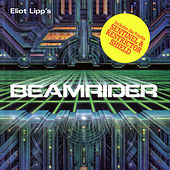 Play & Download Beamrider by Eliot Lipp | Napster
