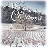A Wine Country Christmas by Various Artists
