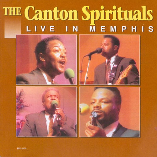 Live In Memphis by Canton Spirituals
