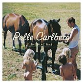Play & Download The lilac time by Pelle Carlberg | Napster