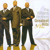 Play & Download Greatest Hits Plus by The Williams Brothers | Napster