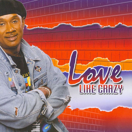 Love Like Crazy by Various Artists
