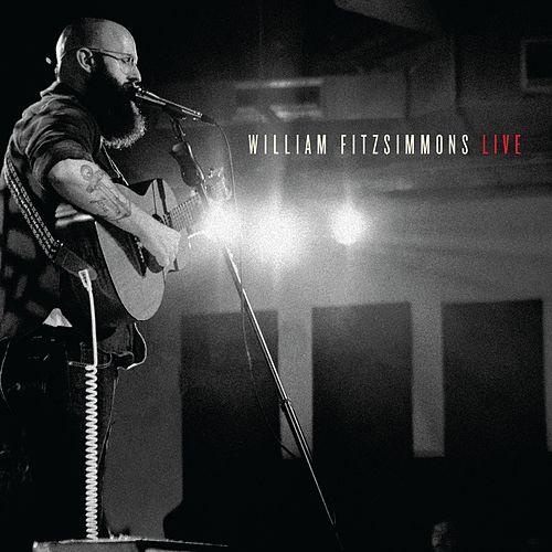 Play & Download William Fitzsimmons Live by William Fitzsimmons | Napster
