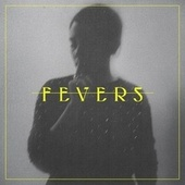 Play & Download F E V E R S by Mr. Little Jeans | Napster