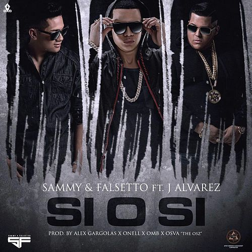 Play & Download Si O Si (feat. J Alvarez) by Sammy | Napster