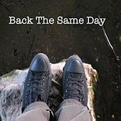 Play & Download Back the Same Day by Dan Kaplan | Napster