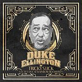 Play & Download Tricky's Lick (Octet Live at Rainbow Room 1967) by Duke Ellington | Napster