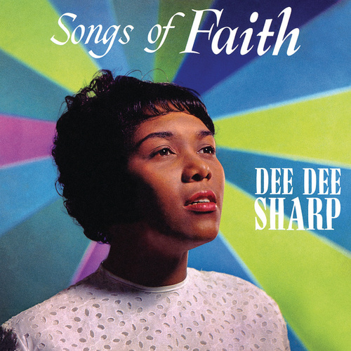 Play & Download Songs of Faith by Dee Dee Sharp | Napster