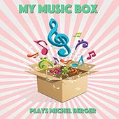 Play & Download My Music Box Plays Michel Berger by Le Monde d'Hugo | Napster