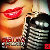 Great Hits of The Classics IV, Vol. 1 by Classics IV
