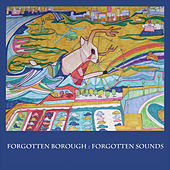 Play & Download Forgotten Borough: Forgotten Sounds, Vol. 2 by Various Artists | Napster
