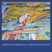 Forgotten Borough: Forgotten Sounds, Vol. 2 by Various Artists