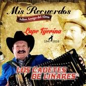 Mis Recuerdos Adios Amigo Del Alma by Los Cadetes De Linares