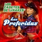 Play & Download Las Preferidas by Los Cadetes De Linares | Napster