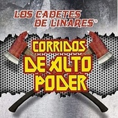 Play & Download Corridos de Alto Poder by Los Cadetes De Linares | Napster