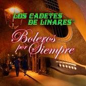 Play & Download Bolero Por Siempre by Los Cadetes De Linares | Napster