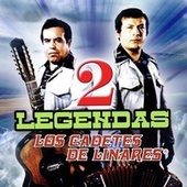 Play & Download 2 Legendas by Los Cadetes De Linares | Napster