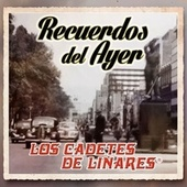Play & Download Recuerdos del Ayer by Los Cadetes De Linares | Napster