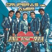 Gruperas Del Ayer by Industria Del Amor