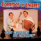 Play & Download Corridos de Linares by Los Cadetes De Linares | Napster